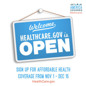Welcome! HealthCare.gov is open. Sign up for affordable health coverage from Nov. 1 to Dec. 15.