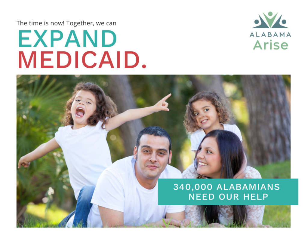 340,000+ Alabamians need our help. The time is now! Together, we can expand Medicaid.