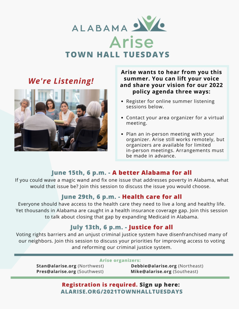 Flyer for Alabama Arise's 2021 Town Hall Tuesdays. Learn more and sign up at alarise.org/2021townhalltuesdays.