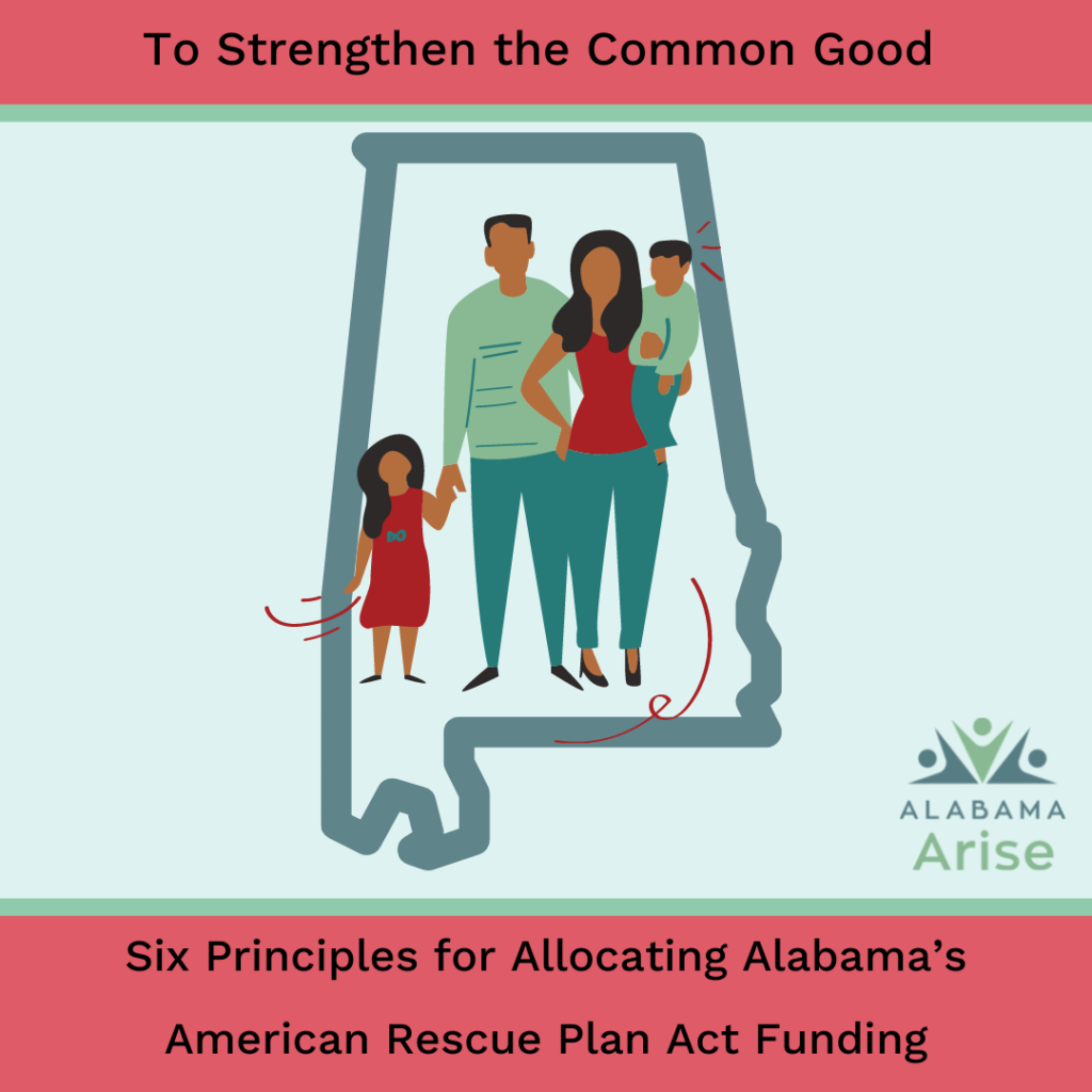 To strengthen the common good: Six principles for allocating Alabama's American Rescue Plan Act funding